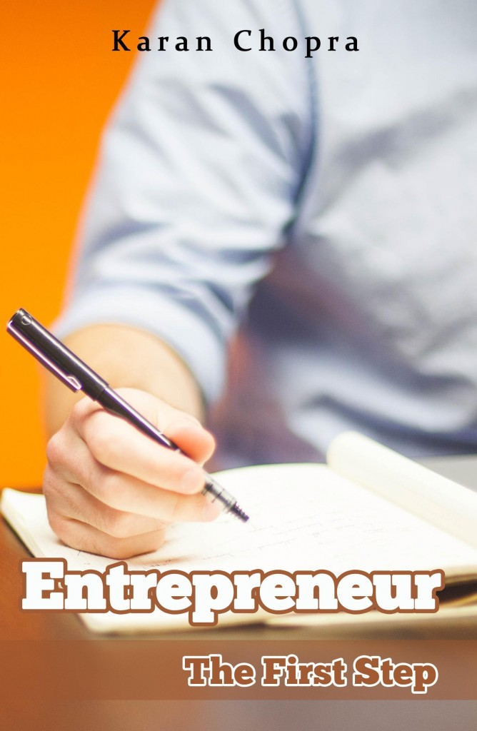 #Entrepreneur - The First Step By Karan Chopra